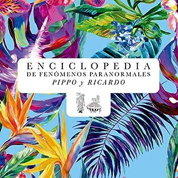 Enciclopedia de Fenómenos Paranormales Pippo Y Ricardo (Original Theatre Soundtrack)