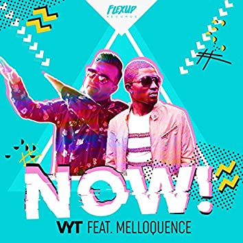 Now (feat. Melloquence)