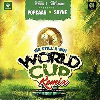 World Cup (We Still a Win) (Remix)