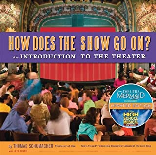How Does the Show Go On: an Introduction to the Theater