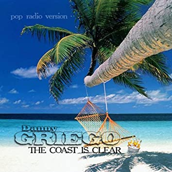 The Coast Is Clear (Pop Radio Version)