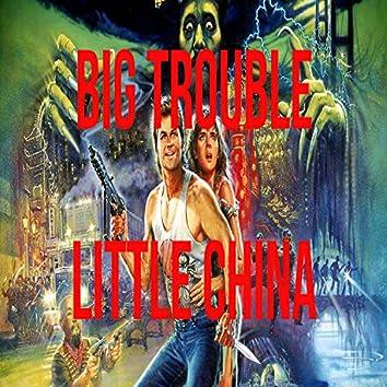 Big Trouble Little China