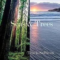 Seas & Trees