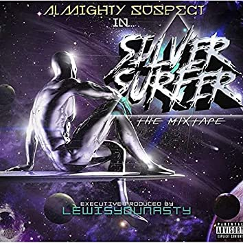 Silver Surfer The Mixtape