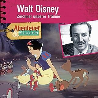 Walt Disney: Zeichner unserer Träume (Abenteuer & Wissen) Titelbild