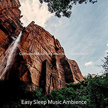Cultivated Music for 1 Hour Nap - Shakuhachi
