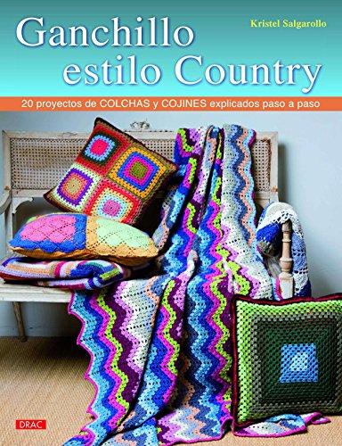 Ganchillo Estilo Country (El Libro De..)