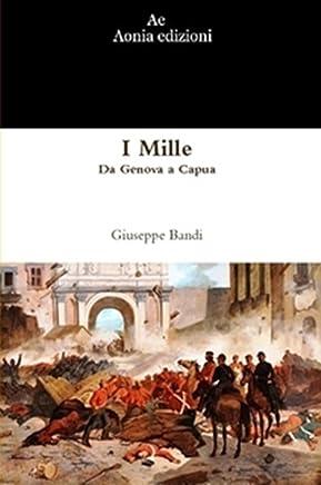 I Mille. Da Genova a Capua