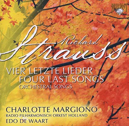 Strauss: Vier Letzte Lieder / Orchesterwerke