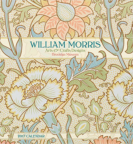 William Morris: Arts & Crafts Designs 2017 Wall Calendar