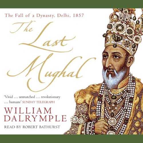The Last Mughal audiobook cover art