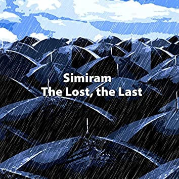 The Lost, the Last