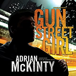 Gun Street Girl     Detective Sean Duffy, Book 4              Auteur(s):                                                                                                                                 Adrian McKinty                               Narrateur(s):                                                                                                                                 Gerard Doyle                      Durée: 9 h et 52 min     7 évaluations     Au global 4,9
