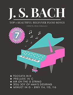 BACH - Top 7 BEAUTIFUL Beginner Piano Songs: Jesu, Joy of Ma