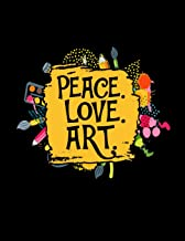 Peace Love Art: 2019-2020 Teacher Lesson Planner Organizer with 12 Month Academic Agenda...Weekly & Monthly Calendar 8.5