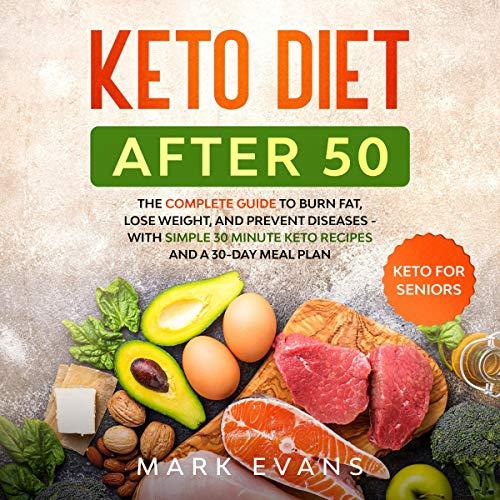 Keto Diet After 50: Keto for Seniors Titelbild