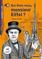 Qui etes-vous Monsieur Eiffel?