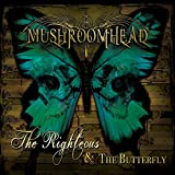 The Righteous & The Butterfly von Mushroomhead