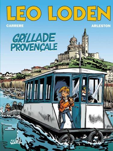 Léo loden, tome 4. Grillade provençale