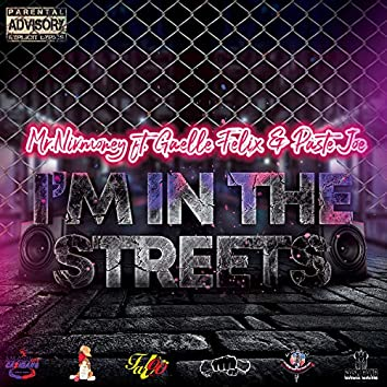 I'm In The Streets