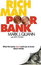 Rich Man Poor Bank: What the banks DONT want you to know about money