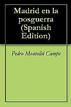 Madrid en la posguerra (Spanish Edition)