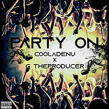 Party on (feat. G TheProducer)