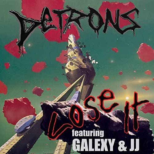 Detrons feat. Galexy & JJ