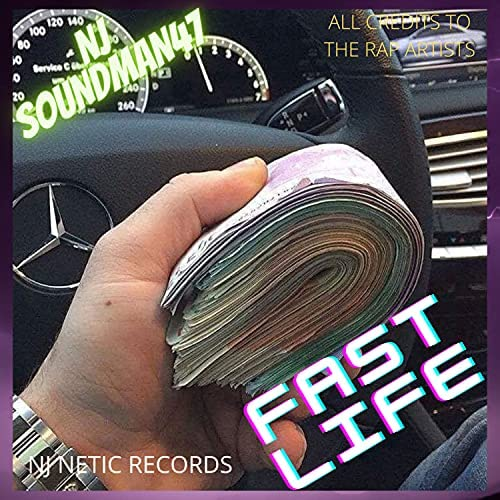 NJ SOUNDMAN47 feat. Fast Life