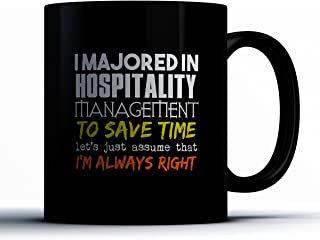 Hospitality Management Coffee Mug - I Majored In Hospitality Management - Funny 11 oz Black Ceramic Tea Cup - Humorous and Cute Hospitality Management Major Gifts with Hospitality Management Sayings