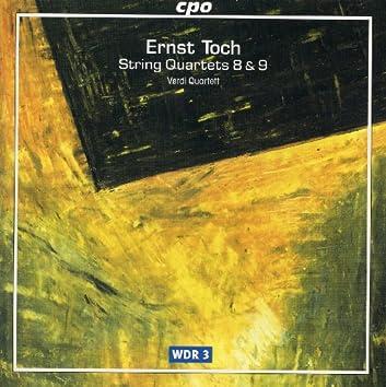 Toch: String Quartets Nos. 8 & 9