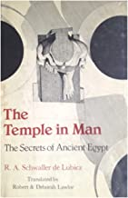 The Temple in Man: The Secrets of Ancient Egypt