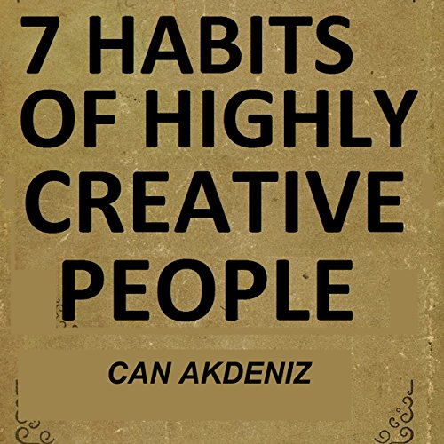 7 Habits of Highly Creative People audiobook cover art