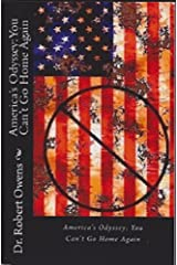 America's Odyssey: You Can't Go Home Again Kindle Edition