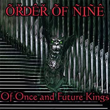 Of Once and Future Kings
