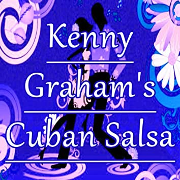 Kenny Graham's Cuban Salsa