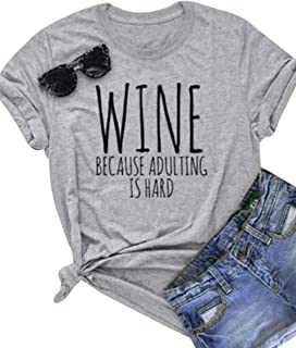 Wine Tshirts for Women Funny Wine Because Adulting is Hard T Shirt Women's Casual Short Sleeve Wino Shirts Top