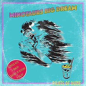 Minotaurs Big Dream