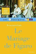 Le Mariage de Figaro - Beaumarchais - Les classiques Bordas (French Edition)
