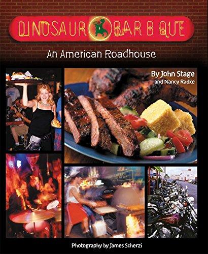 Dinosaur Bar-B-Que: An American Roadhouse [A Cookbook]
