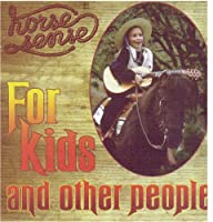 Horse Sense For Kids And Other People
