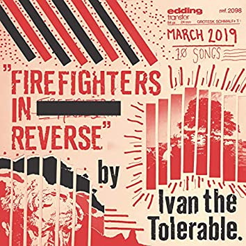 Firefighters in Reverse