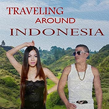 Traveling Around Indonesia