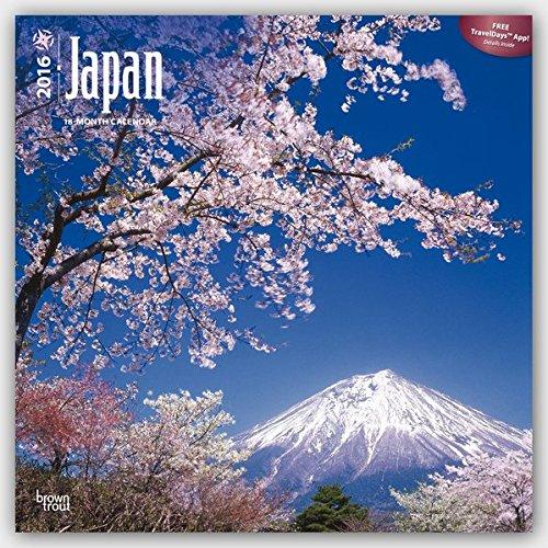 Japan 2016 - 18-Monatskalender mit freier TravelDays-App: Original BrownTrout-Kalender [Mehrsprachig