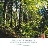 CD Nature & Music I: Musica rilassante con i suoni e i rumori della natura nel bosco...