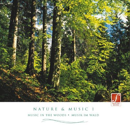 CD Nature & Music I: Musica rilassante con i suoni e i rumori della natura nel bosco