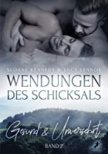 Wendungen des Schicksals 2: Gesund & Unversehrt (German Edition)