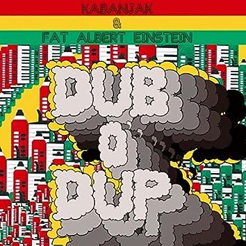 Dub O' Dup