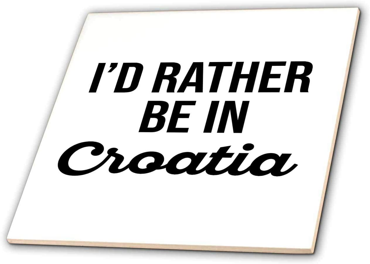 3dRose Id rather Fees free!! be in Croatia. white on lettering backgro Black Online limited product