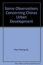 Some Observations Concerning Chinas Urban Development(Chinese Edition)